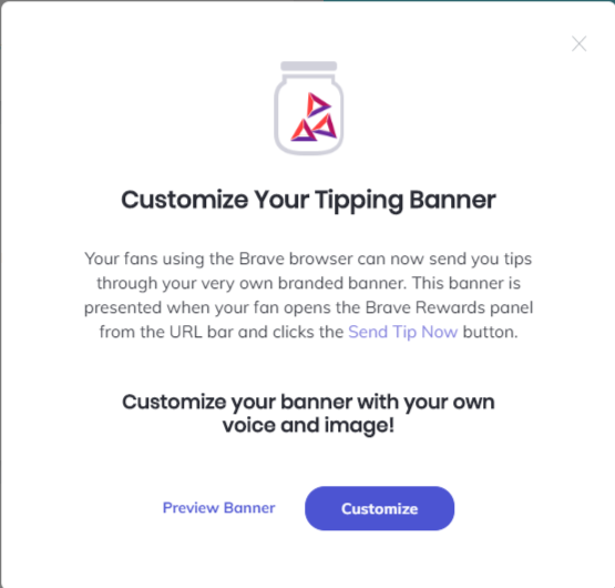 An example of the custom tipping banner available through the brave creation portal
